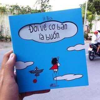 Đời Về Cơ Bản Là Buồn (Cười) của tiemsachnho tại Hồ Chí Minh - 2936066