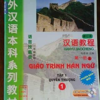 Giáo Trình Hán Ngữ Quyển 1 - Thượng của bichthuy55 tại Phú Yên - 2635564