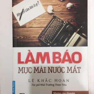 Làm báo - Mực mài nước mắt của gauchocun tại Hồ Chí Minh - 2500238