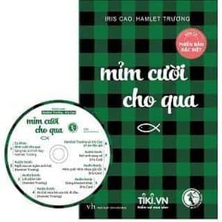 Mỉm cười cho qua ( IRIS CAO - HAMLET TRƯƠNG ) kèm CD của giangcuri tại Nghệ An - 2917068