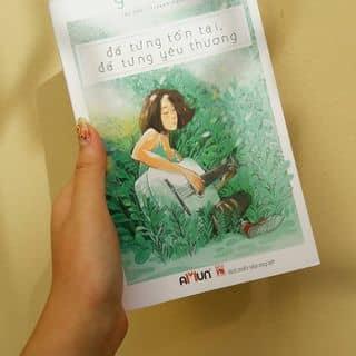 Sách Đã từng tồn tại đã từng yêu thương của minhhan1707 tại Hồ Chí Minh - 2363214