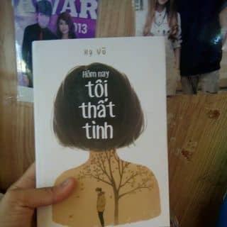 """Sách """" Hôm nay tôi thất tình - Hạ Vụ """" của tranmo5 tại Hồ Chí Minh - 3144255"""