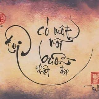 """Thư pháp """"Tôi có một nỗi buồn thật đẹp"""" của nguyenvanthanh24 tại Phú Yên - 1017069"""