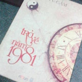 """Truyện ngôn tình """" Trở về năm 1981"""" của quynhgd tại Chợ Hạ Long 2, Thành Phố Hạ Long, Quảng Ninh - 808869"""