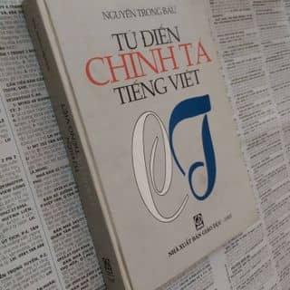 Từ Điển Chính Tả Tiếng Việt - Sách Cũ của hang_anh tại Gần ngã tư cầu Bông, Quận Bình Thạnh, Hồ Chí Minh - 3183830